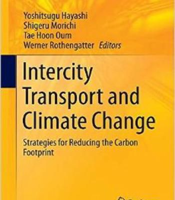 Intercity Transport And Climate Change: Strategies For Reducing The Carbon Footprint PDF