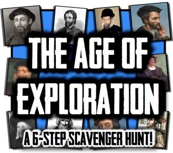 The Age of Exploration Mini-Unit! A 6-Step Scavenger Hunt for 10 Explorers!