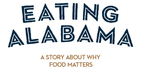 Great movie on eating locally.  Really shows the beauty of the landscape in Alabama - Eating Alabama - Home