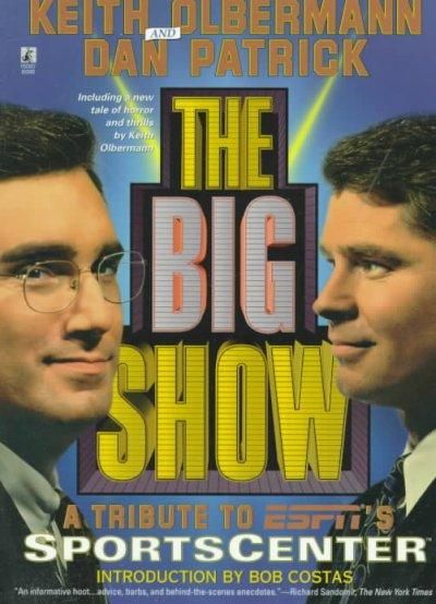 The Big Show: A Tribute to Espn's Sportscenter