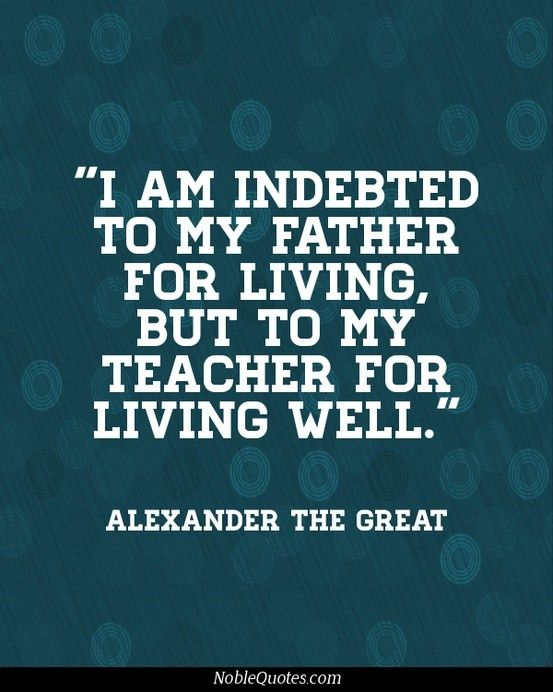 Alexander the Great quote for teachers