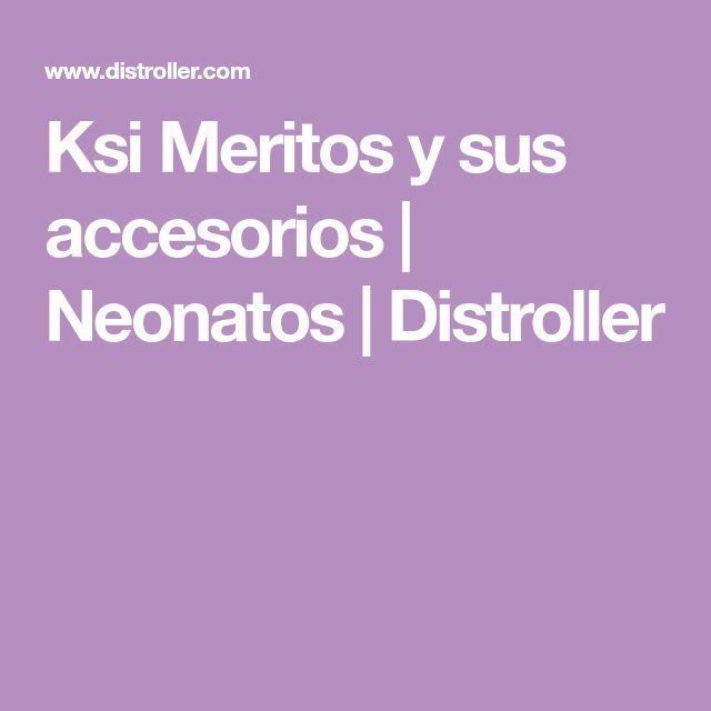 Ksi Meritos y sus accesorios | Neonatos | Distroller