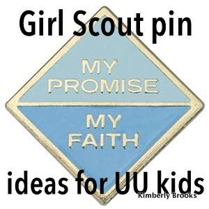 """The """"My Promise, My Faith"""" Girl Scout pin (for UU kids)... Ideas on how to out it all together, not this faith necessarily"""