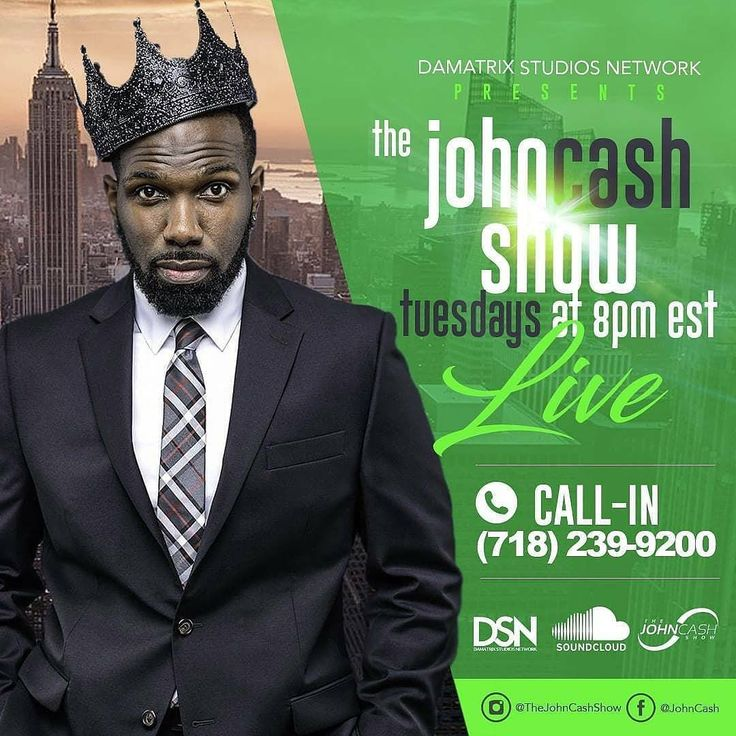 Tuesdays at 8 PM Eastern Standard Time . Damatrixstudios.com Or Facebook LIVE: John Cash  #TheJohnCashShow #DSNBXAPP #Radio #FacebookLive #Entertainment #Hot97 #Power105 #IHeartMedia #Podcasts #Topics #Atlanta #Philadelphia #NewYorkCity #Discussion #Dallas #Houston #Cum #Sex #Freak