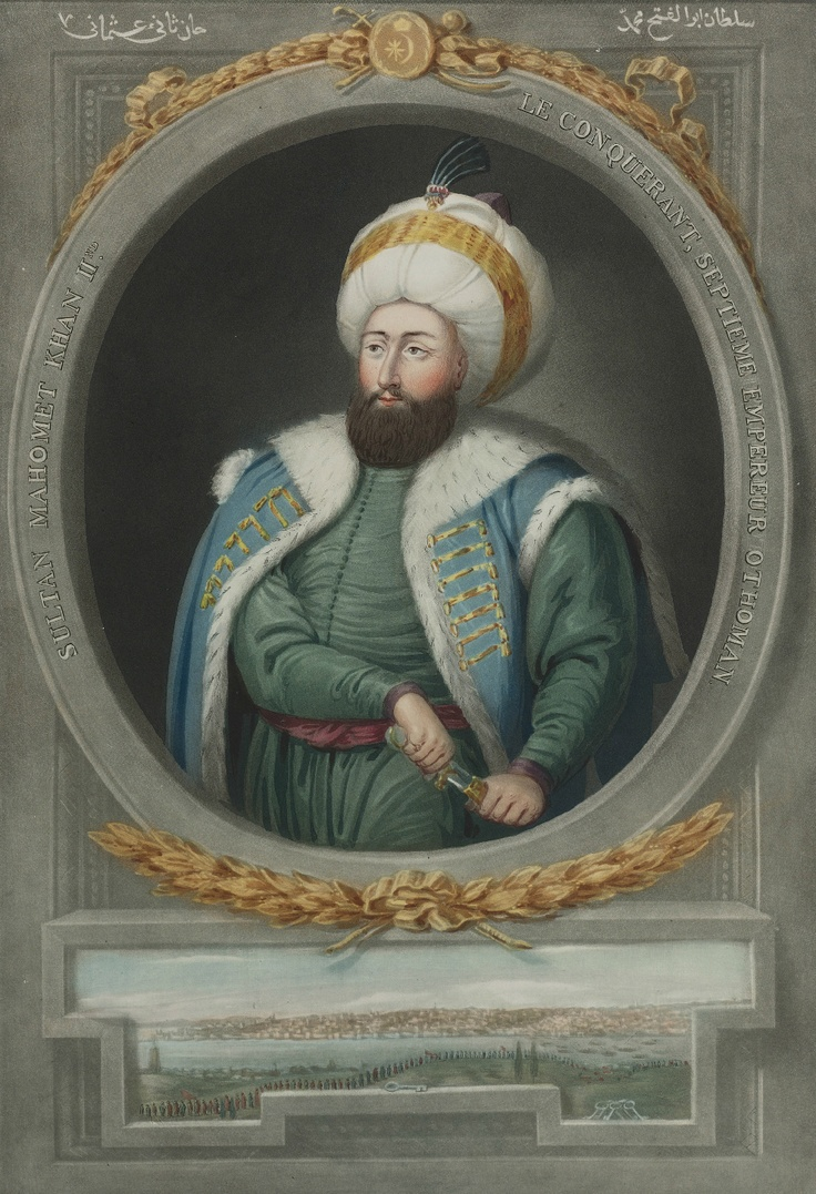 Fatih Sultan Mehmet  Conqueror