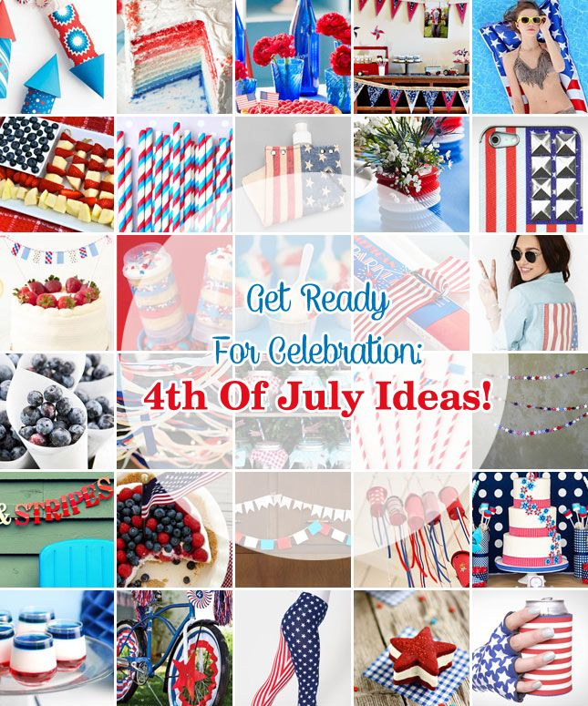 31 best fourth of july images on pinterest holiday ideas for 4th of july celebration ideas
