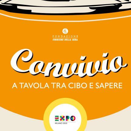 #Convivio 2013-2014 | Expo #Milano 2015 #Expo2015