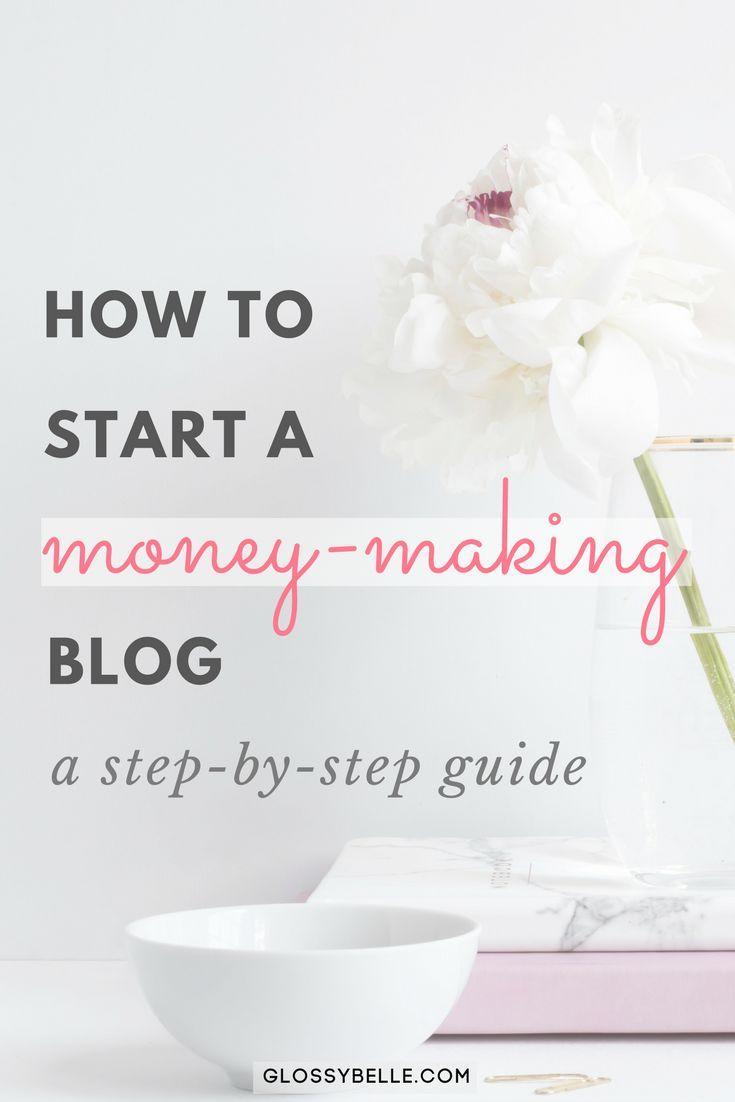 Hot To Start A Money-Making Blog // Glossy Belle #business #entrepreneur