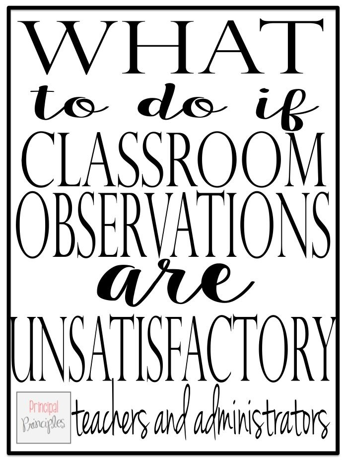 Principal Principles: What to do if Classroom Observations are Unsatisfactory
