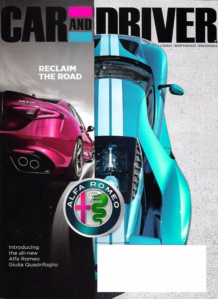 CAR AND DRIVER Magazine May 2017 FORD GT, Audi A63.0T Quattro, Mercedes G Wagen