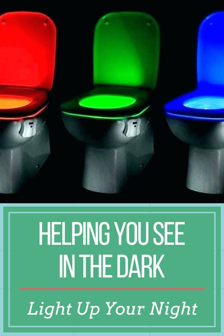 Stop Fumbling Your Way To The Bathroom At Night Toilet Seat Lights Are A Fun And Practical Solution In 2020 Bathroom Kids Toilet Lighting