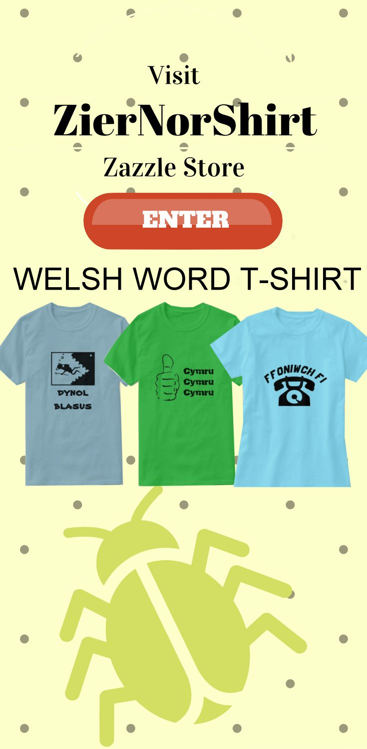 Visit ZierNorShirt Zazzle store for Welsh Word T-Shirts