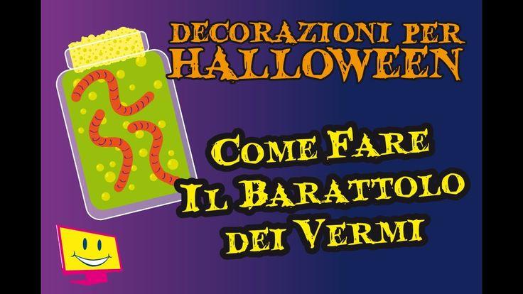Decorazioni Per Halloween DIY - Il Barattolo Dei Vermi - La Televisione ...