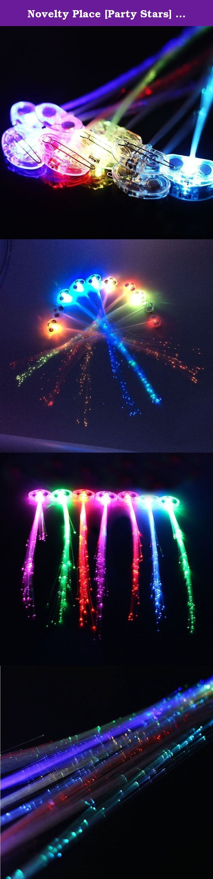 Novelty Place [Party Stars] 14 inch LED Light-Up Optic Fiber Hair Extension with Barrette Party Light Set - Alternating Multicolors (6 Pack). Premium Quality Are you tired of buying hundreds of cheap LED hair extensions and 50% of them do not work? Well, We can save you! We don't use paper thin plastic and cheap batteries like other companies do. Our light-up hair extensions are bigger, more durable and better ressambled. Our batteries last 20% stronger than competitors'. Try us and you...
