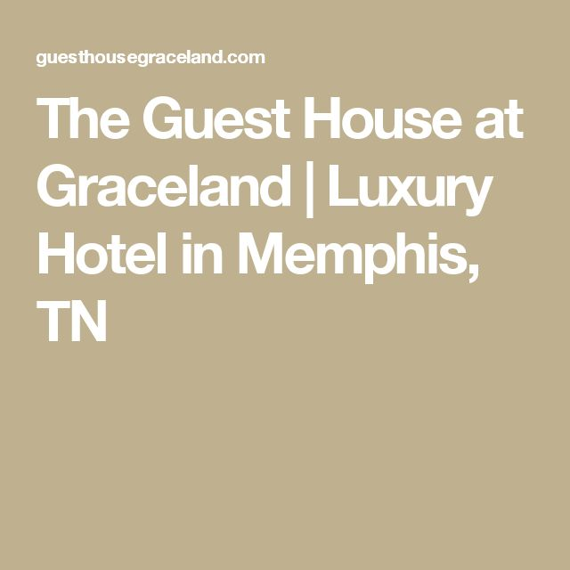 The Guest House at Graceland   Luxury Hotel in Memphis, TN