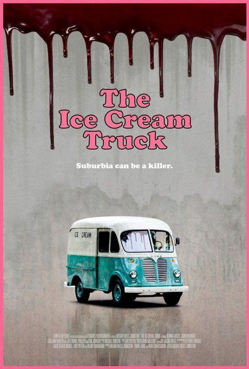 The Ice Cream Truck 【 FuII • Movie • Streaming