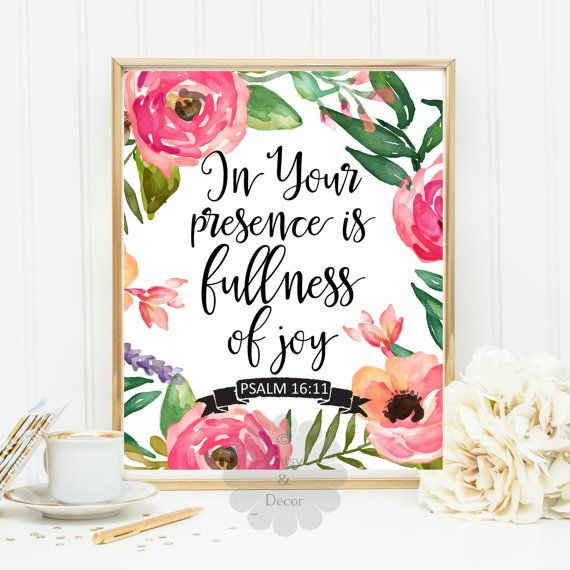 Psalm 16:11 In your presence is fullness of joy quote - printable Bible verse, Scripture print, Christian quote typography poster art decor