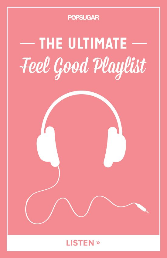 37 songs that will boost your mood.