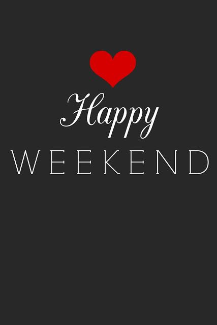 Have A Great Weekend! Much love to friends and followers. CHEERS❣