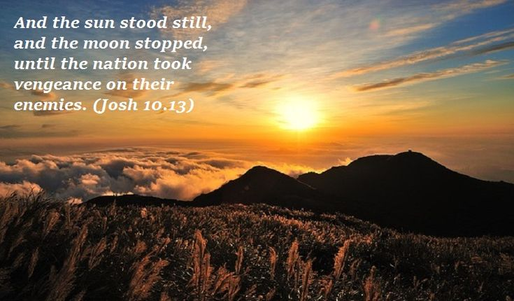 Bible Art Joshua 9-11 And the sun stood still, and the moon stopped