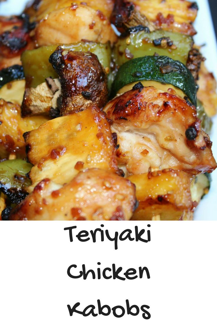 How long do i grill chicken kabobs - These Teriyaki Chicken Kabobs Are An Amazing Recipe To Make For Grilling This Is A Great Healthy Option For Tailgating Food And Perfect Year Round