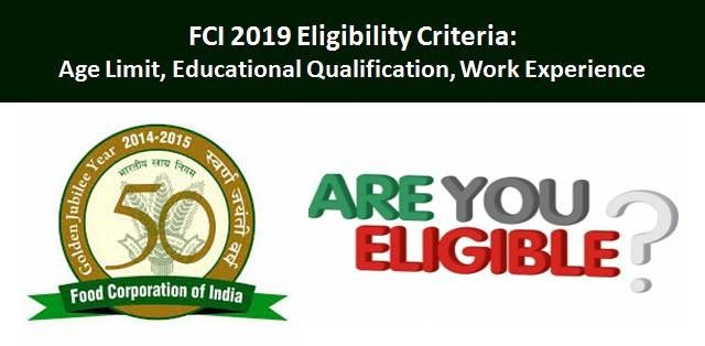 Fci 2019 Eligibility Criteria Age Limit And Qualifications Work