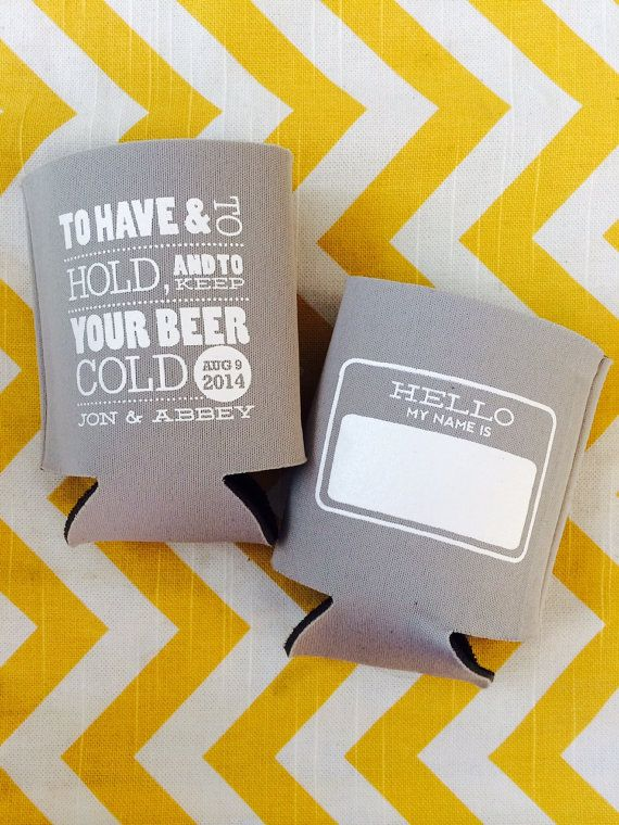 Hello My Name Is Nametag Wedding Can Coolers With To Have And To Hold And Keep Your Beer Cold