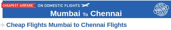 Mumbai to Chennai Flight Tickets- Want to book your air tickets from Mumbai to Chennai at affordable prices? Visit Goibibo.com and get your air tickets booked for this route. There are many airlines which provide connecting flight from Mumbai to Chennai like Jetlite, GoAir, Spicejet etc.