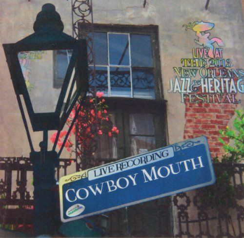 Cowboy Mouth - Live At Jazzfest 2013
