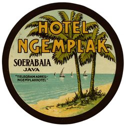 Artist Unknown poster: Hotel Ngemplak - Soerabaia, Java (luggage label)