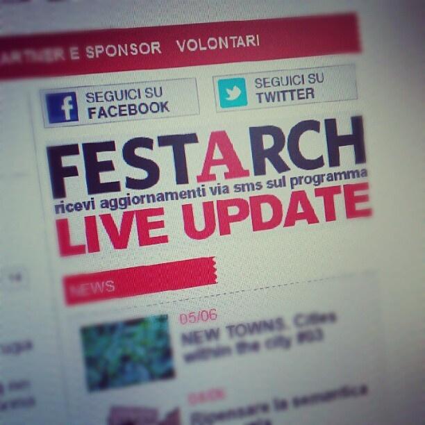 """#Festarch """"Festival Internazionale dell'Architettura"""" - 7/10 Giugno 2012 - Perugia/Assisi"""