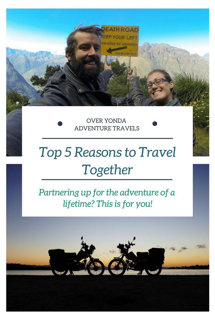 The top 5 reasons to #travel with your partner. Enhance your #relationship and get #adventure. #Together.