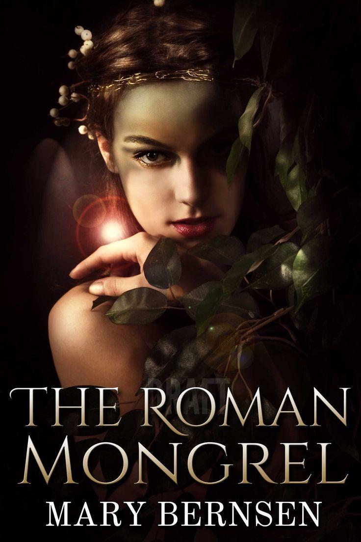 Mary Bernsen's latest novel, a women's historical fiction THE ROMAN MONGREL    http://www.amazon.com/dp/B00LG968QO
