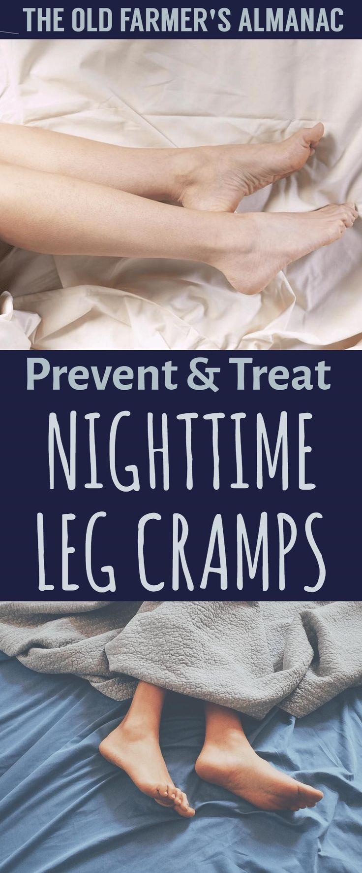 Treat and Prevent Nighttime Leg Cramps--tips, tricks, and methods to get relief from The Old Farmer's Almanac.