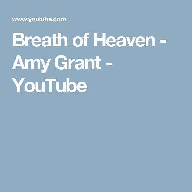 Breath of Heaven - Amy Grant - YouTube
