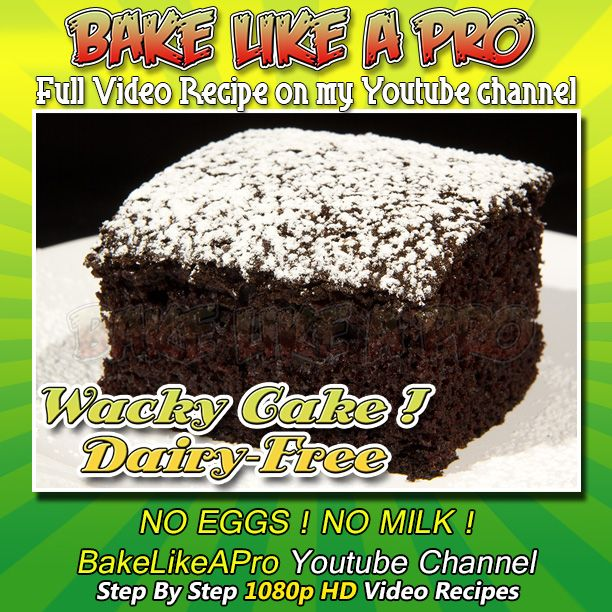 #Chocolate Wacky Cake #Recipe - Egg Free - Milk Free Please SUBSCRIBE: ► http://bit.ly/1ucapVH This is a #DAIRY-FREE chocolate cake that is amazingly delicious ! This is an old recipe and technique that goes way back, it's an easy recipe and it also contains NO eggs and NO milk.  My Facebook Page: http://www.facebook.com/BakeLikeAPro My Twitter: http://twitter.com/BakeLikeAPro  Please subscribe, like and share if you can, I do appreciate it. http://bit.ly/1ucapVH