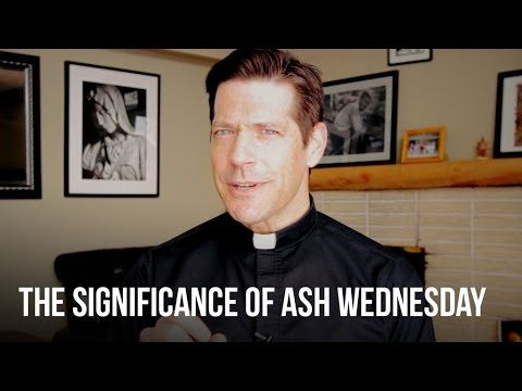 The Significance of Ash Wednesday - YouTube