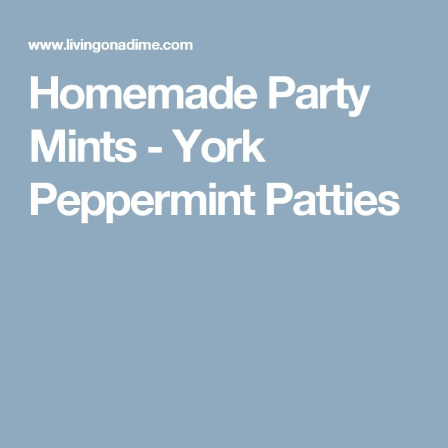 Homemade Party Mints - York Peppermint Patties