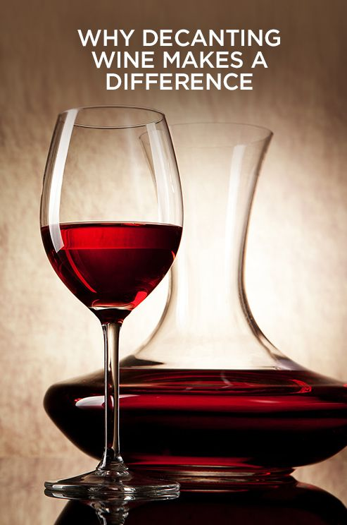 Why decanting wine makes a difference? Check out those insider tips.