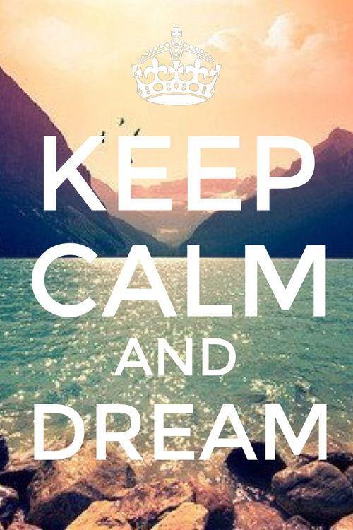 Reste calme et rêves. Plus