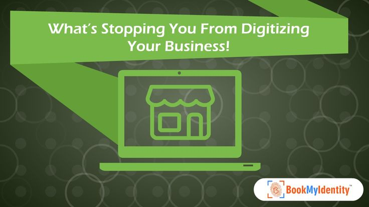 What's Stopping You From Digitizing Your Business!  It's a given thing that the web has emerged as a huge platform for scores of business owners to come, make their presence felt with quality products for customers spread across the globe!