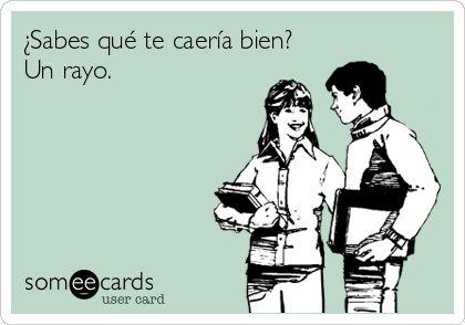 Español Ecards, Free Español Cards, Funny Español Greeting Cards at someecards.com