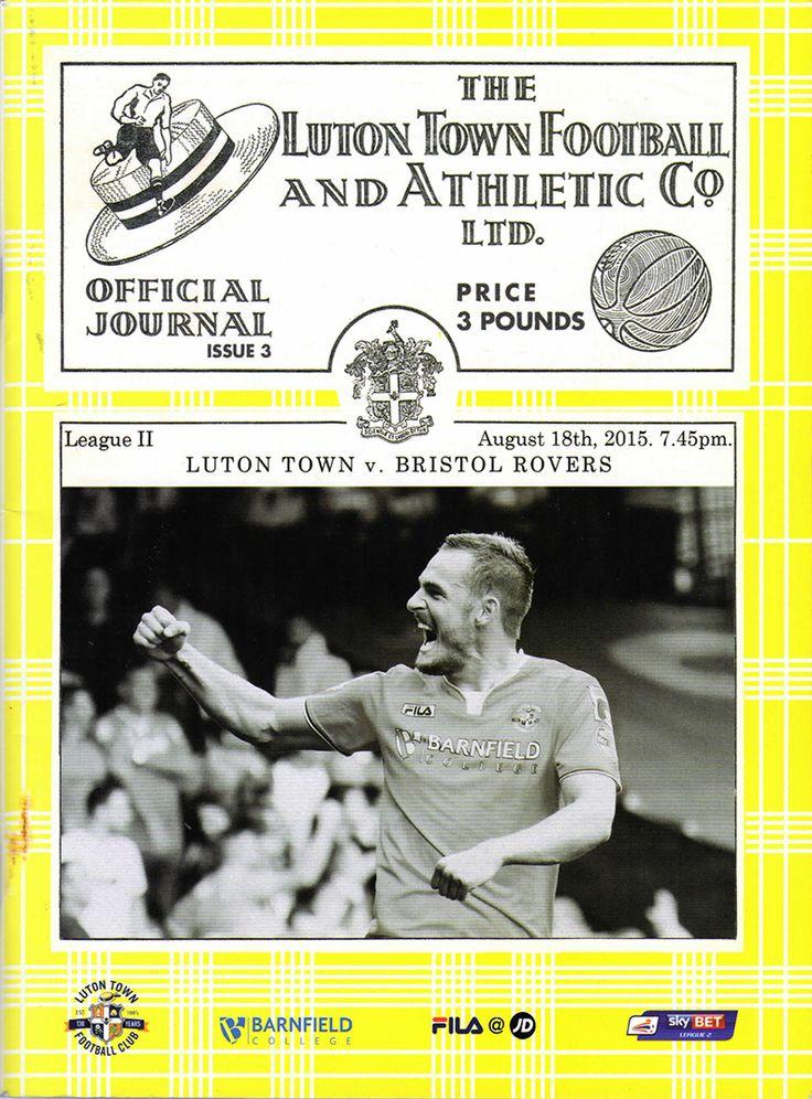 Luton Town FC v Bristol Rovers FC 18.08.15