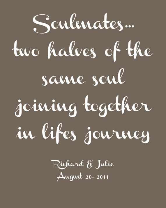 "Love Quotes Journey: ""Soulmates...two Halves Of The Same Soul Joining Together"