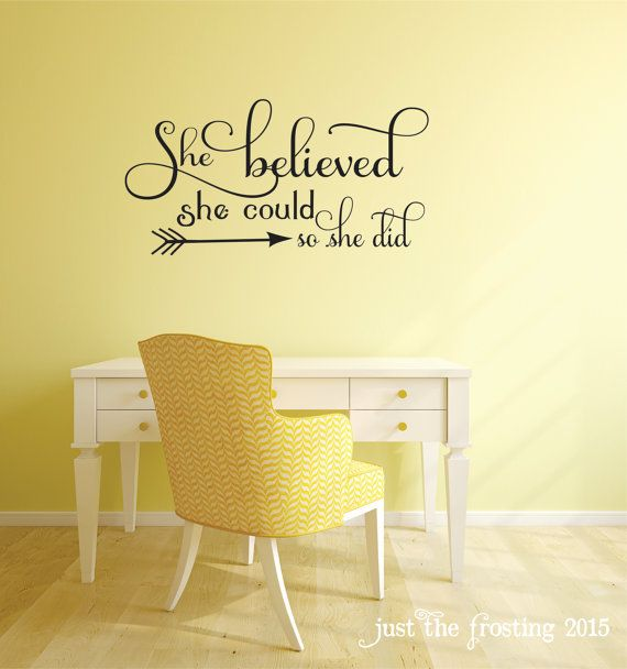 She Believed She Could Quote Bedroom Wall Decal Office Decor Teen Girl Wall Decal Arrow Wall Decal Viny Lettering