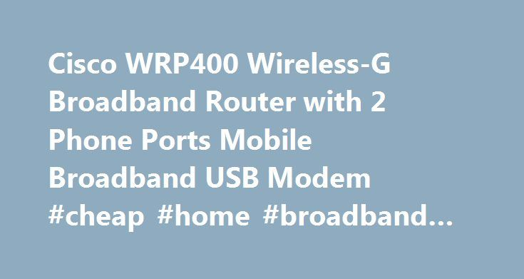 Cisco WRP400 Wireless-G Broadband Router with 2 Phone Ports Mobile Broadband USB Modem #cheap #home #broadband #internet http://broadband.remmont.com/cisco-wrp400-wireless-g-broadband-router-with-2-phone-ports-mobile-broadband-usb-modem-cheap-home-broadband-internet/  #wireless broadband modem # Cisco WRP400 Wireless-G Broadband Router with 2 Phone Ports Mobile Broadband USB Modem Q. I upgraded my firmware and now the Cisco WRP400 is not working properly. A. If the WRP400 is not working…