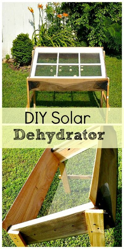 DIY Solar Dehydrator -This is a very simple design using scrap lumber and upcylced objects. DIY garden projects
