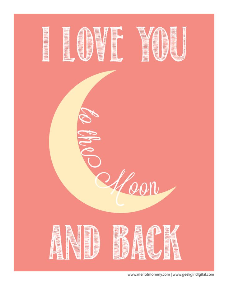 Free Valentine's Day Printable: I Love You to the Moon and Back