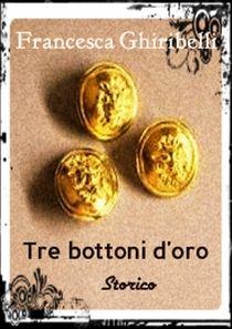 TRE BOTTONI D'ORO