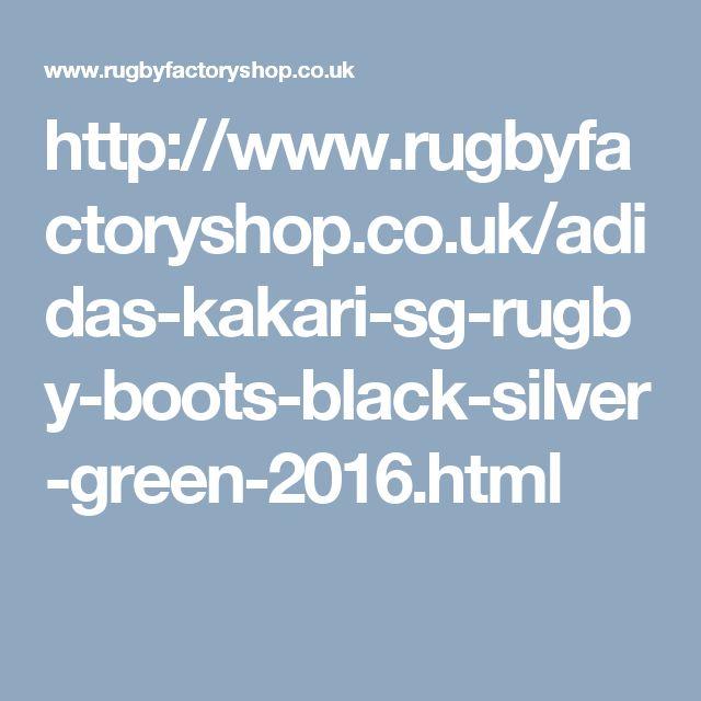 http://www.rugbyfactoryshop.co.uk/adidas-kakari-sg-rugby-boots-black-silver-green-2016.html